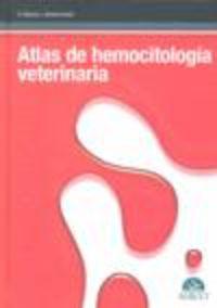 Atlas De Hemocitologia Veterinaria - Mariano J. Morales Amella