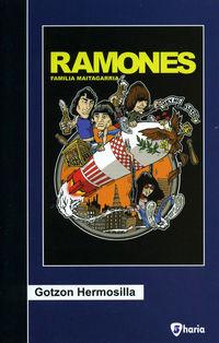 Ramones - Familia Maitagarria - Gotzon Hermosilla