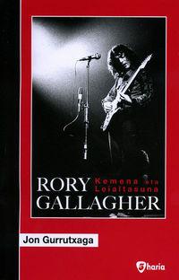 Rory Gallagher - Kemena Eta Leialtasuna - Jon Gurrutxaga Arakistain