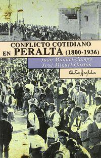 CONFLICTO COTIDIANO EN PERALTA (1800-1936)