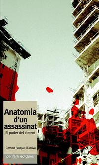ANATOMIA D'UN ASSASSINAT - EL PODER DEL CIMENT