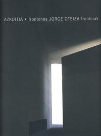 AZKOITIA - FRONTONES JORGE OTEIZA FRONTOIAK