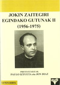 JOKIN ZAITEGIRI EGINDAKO GUTUNAK II