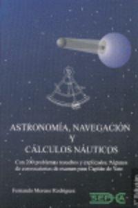 ASTRONOMIA, NAVEGACION Y CALCULOS NAUTICOS