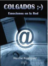 COLGADOS ;-) EMOCIONES EN LA RED