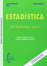 ESTADISTICA - 45 PROBLEMAS UTILES