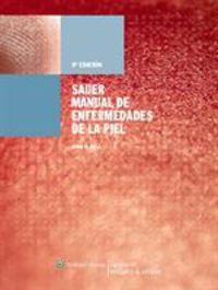 (9 Ed) Sauer Manual De Enfermedades De La Piel - John C Hall