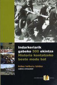 INDARKERIARIK GABEKO 500 EKINTZA / 500 EJEMPLOS DE NO VIOLENCIA