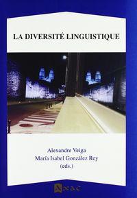 DIVERSITE LINGUISTIQUE, LA
