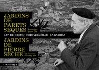 JARDINS DE PARETS SEQUES - RECORDANT JOSEP PLA (CAT / FRA)