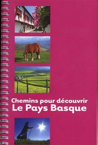 CHEMINS POUR DECOUVRIR LE PAYS BASQUE