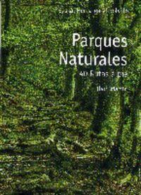 PARQUES NATURALES - 40 RUTAS A PIE