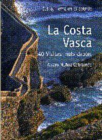 Costa Vasca, La - 40 Visitas Inolvidables - Alvaro Muñoz