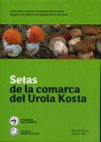 SETAS DE LA COMARCA DE UROLA-KOSTA
