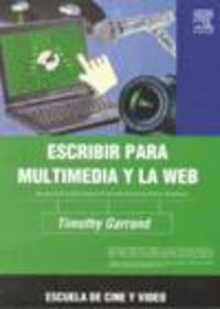 ESCRIBIR PARA MULTIMEDIA Y LA WEB