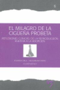MILAGRO DE LA CIGUEÑA PROBETA, EL