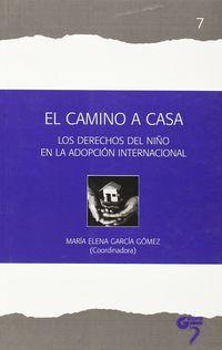 CAMINO A CASA, EL - DERECHOS DEL NIÑO EN LA ADOPCION INTERNACIONAL