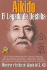 AIKIDO - EL LEGADO DE UESHIBA