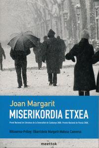 Miserikordia Etxea - Joan Margarit