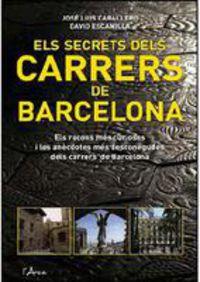 SECRETS DELS CARRERS DE BARCELONA, ELS