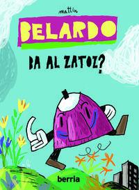 BELARDO, BA AL ZATOZ?
