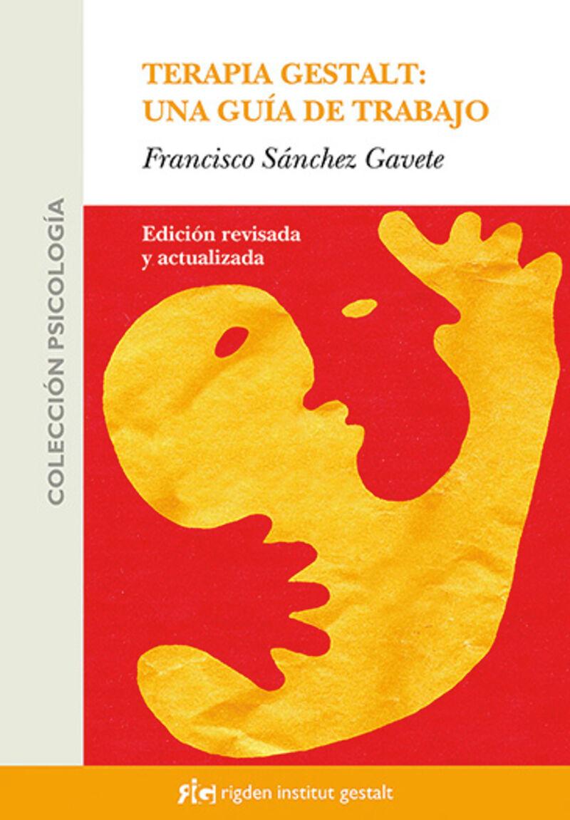 Terapia Gestalt - Una Guia De Trabajo - Francisco Sanchez