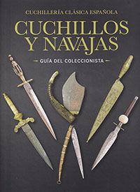 CUCHILLOS Y NAVAJAS GUIA DEL COLECCIONISTA