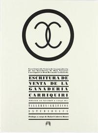 Escritura De Venta De La Ganaderia De Carriquiri A Bernabe Cobaleda - Aa. Vv.