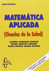 Matematica Aplicada Ciencias De La Salud - Aa. Vv.
