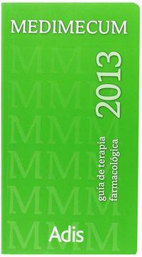 Medimecum 2013 - Guia De Terapia Farmacologica - Aa. Vv.