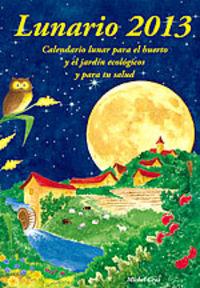 Calendario Lunar 2013 - Lunario - Aa. Vv.