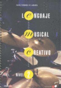 LENGUAJE MUSICAL CREATIVO - NIVEL 2