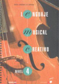 Lenguaje Musical Creativo - Nivel 4 - Rafael Fernandez De Larrinoa