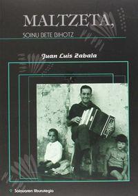 Maltzeta, Soinu Bete Bihotz (+cd) - Juan Luis Zabala