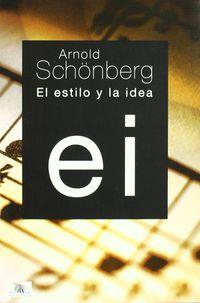 ESTILO Y LA IDEA, EL