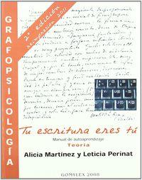 GRAFOPSICOLOGIA - MANUAL DE AUTOAPRENDIZAJE TEORIA (2ª ED)