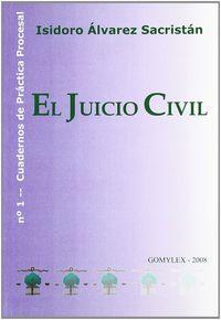 El juicio civil - Isidoro Alvarez Sacristan