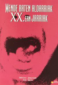 (PACK) MENDE BATEN ALDARRIAK XX. EAN JARRIAK (LIBURU + DVD)