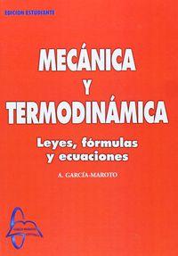 MECANICA Y TERMODINAMICA - LEYES, FORMULAS Y ECUACIONES