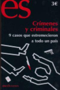 CRIMENES Y CRIMINALES - 9 CASOS QUE CONMOVIERON A TODO EL PAIS