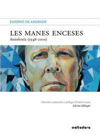 MANES ENCESES, LES - ANTOLOXIA (1948-2001)