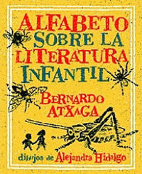 alfabeto sobre la literatura infantil - Bernardo Atxaga
