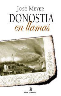 Donostia En Llamas - J. P. Meyer Pohlmann