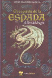 libro del dragon, el - el espiritu de la espada i - Jesus Martin Garcia