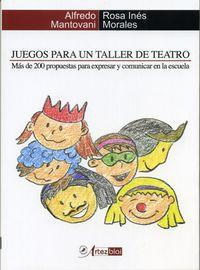 JUEGOS PARA UN TALLER DE TEATRO