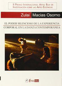 Poder Silencioso, El - Experiencia Corporal Danza Contemporanea - Zulai Macias Osorno