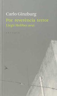 Per Reverencia Terror - Carlo Ginzburg