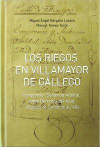 RIEGOS EN VILLAMAYOR DE GALLEGO, LOS