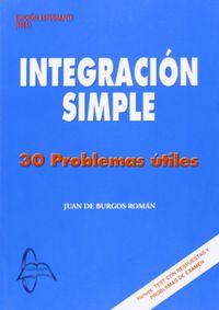 Integracion Simple - 30 Problemas Utiles - Juan De Burgos Roman