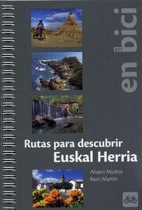 Rutas Para Descubrir E. H. En Bici - Alvaro Muñoz / Ibon Martin